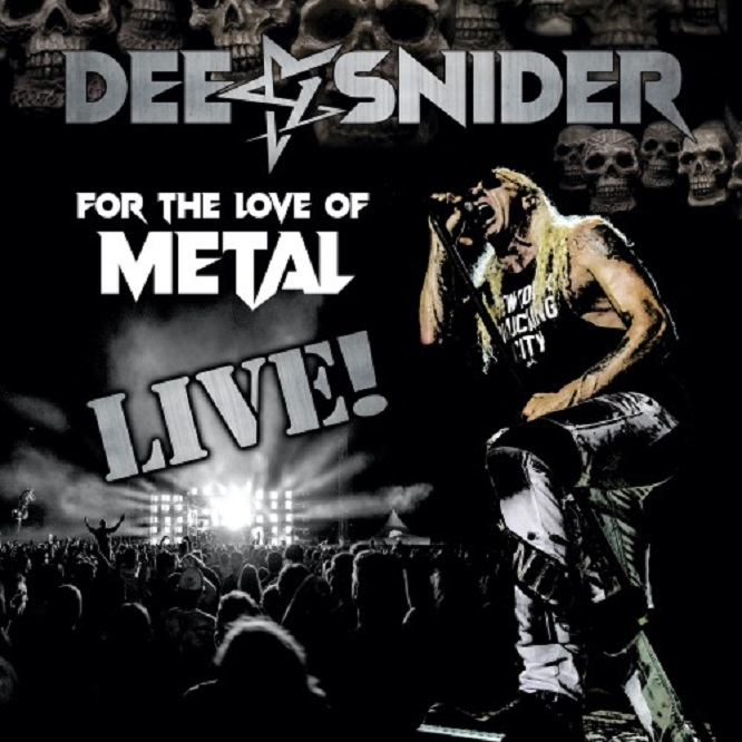 Dee Snider For The Love Of Metal Live Napalm Records