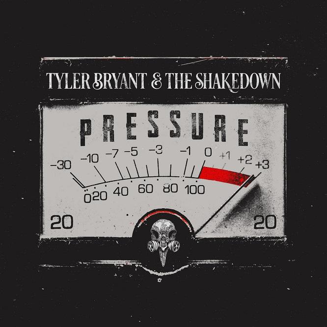Tyler Bryant And The Shakedown - Pressure