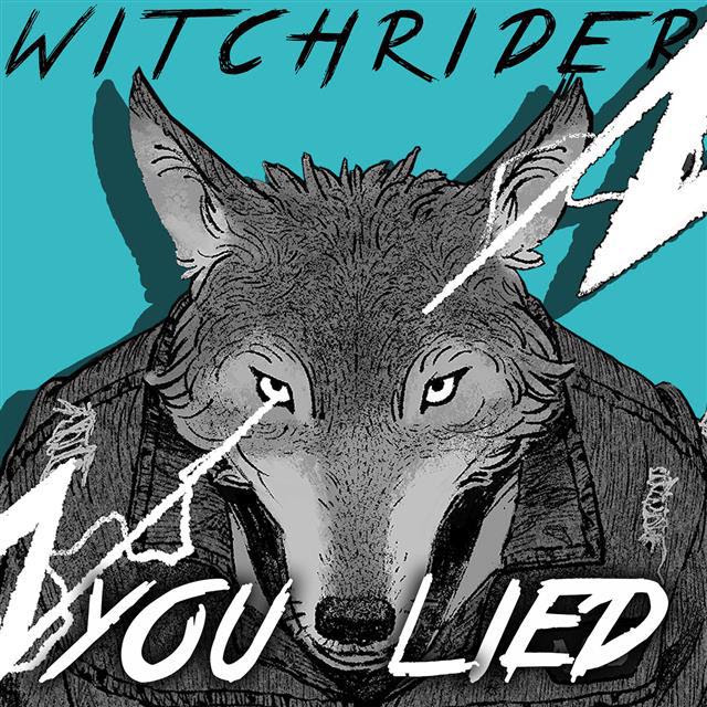 Witchrider You Lied