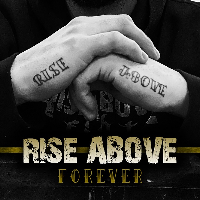 Rise Above - Forever