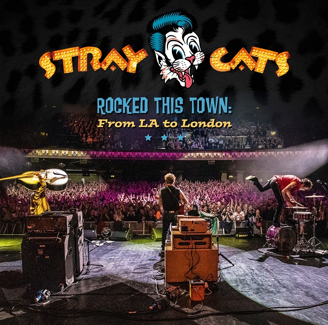 Stray Cats - Rocked This Town