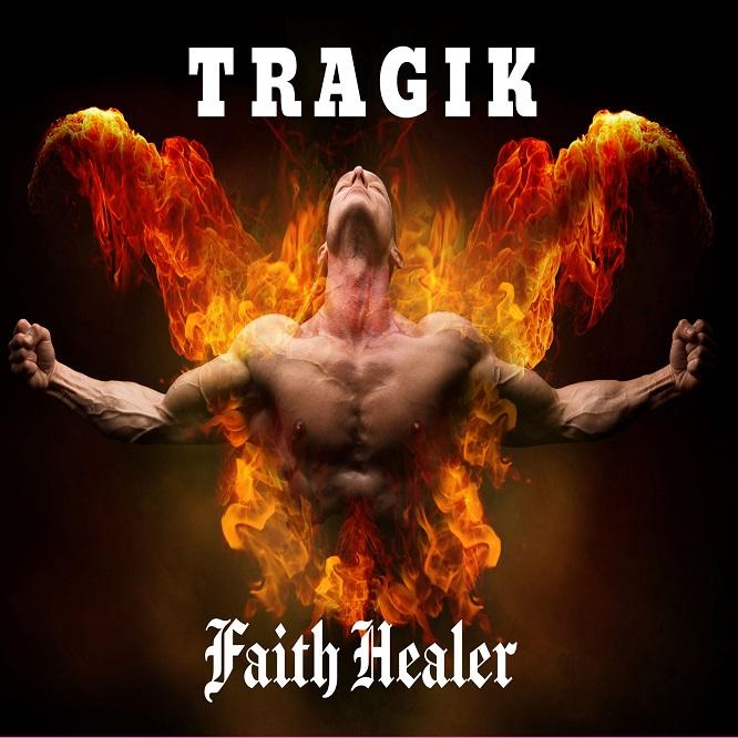Tragik - Faith Healer