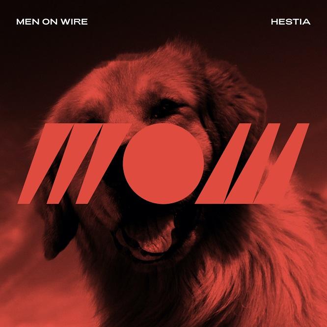 Men On Wire - Hestia EP