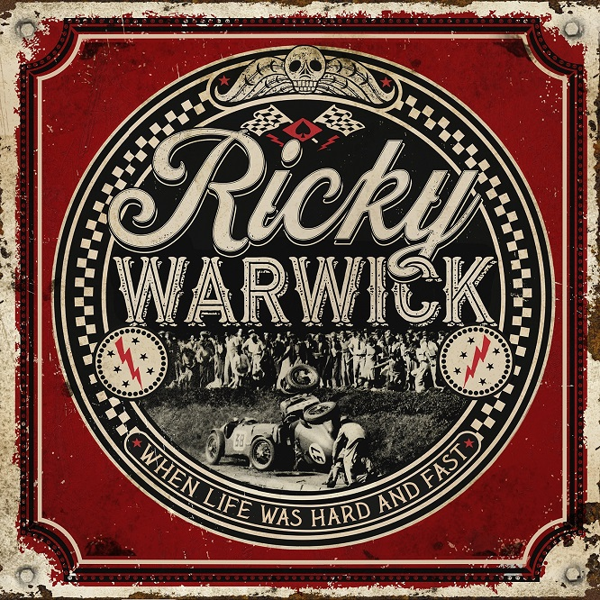Ricky Warwick - When Life Was Hard & Fast - Artwork