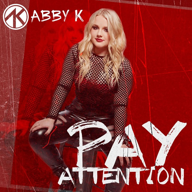 Abby K - Pay Attention