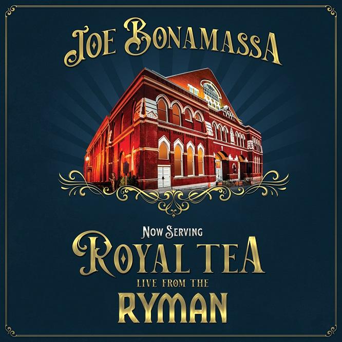 Joe Bonamassa - Now Serving Royal Tea Live From The Ryman