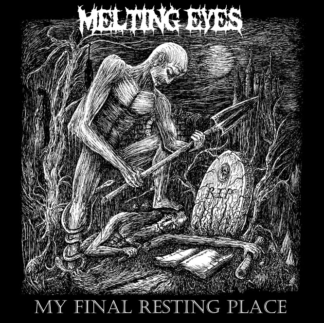 Melting Eyes - My Final Resting Place EP